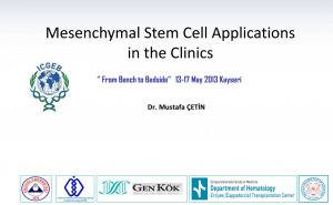 Mesenchymal Stem Cell Applications in the Clinics (ICGEP) 2013 (1)
